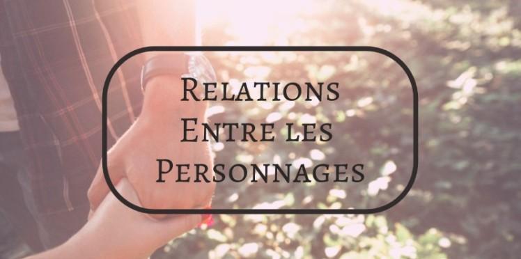 Relations entre les personnages