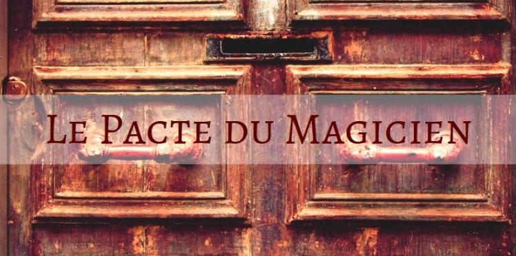 Le Pacte du Magicien