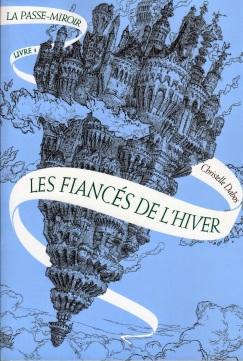 Les Lectures de Fann: La Passe Miroir: livre 1 les Fiancés de l'Hiver ...